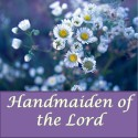 Handmaiden of the Lord
